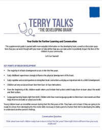 Terry Talks: The Developing Brain Discussion Guide