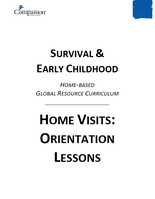 Survival & Early Childhood - Home Visits: Orientation Lessons