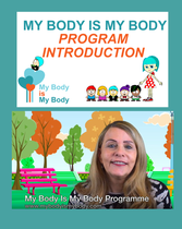 Video Introduction to the My Body is My Body Program