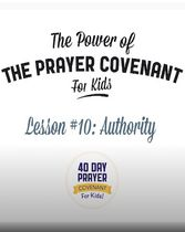 The Prayer Covenant Video: Lesson 10 - Authority