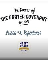 The Prayer Covenant: Video Lesson 4 - Repentance