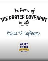 The Prayer Covenant: Video Lesson 8 - Influence