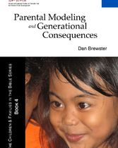 Parental Modeling and Generational Consequences