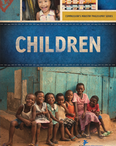 Children: Compassion's Ministry Philosophy Series