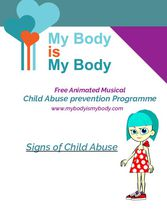 My Body is My Body Signs of Child Abuse