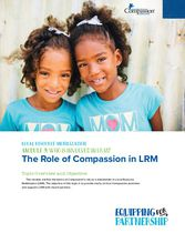 Who is Involved in LRM? The Role of Compassion